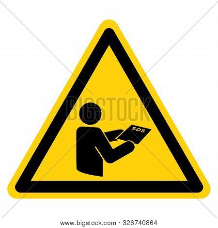 Warning Consult Sds Sheet Symbol Sign,vector Illustration, Isolated On White Background Label. Eps10