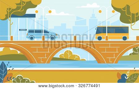 City Transport Car And Bus Moving At Bridge Over River At Summer Time. Elevated Road Junction And In