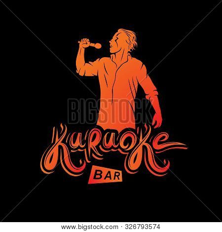 Vector Emblem Of Exited Man Singing, Soloist Holds A Microphone In Hand. Karaoke Bar, Feel Yourself