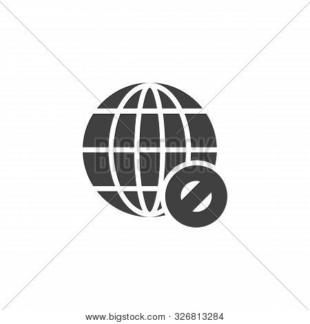 Global Network Forbid Vector Icon. Filled Flat Sign For Mobile Concept And Web Design. Globe Ban Gly