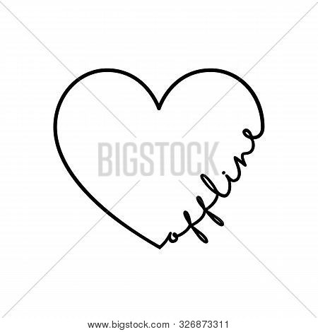 Offline - Calligraphy Word With Hand Drawn Heart. Lettering Symbol Illustration For T-shirt, Poster,