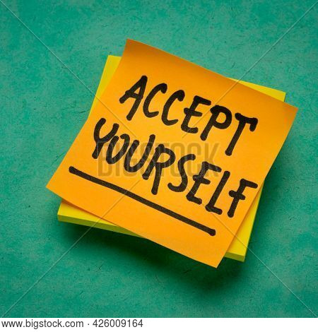 accept yourself - inspirational reminder note, self-acceptance and personal development concept