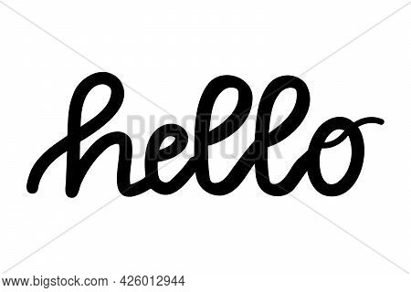 Handwritten Modern Calligraphy, Text - Hello. Hand Lettering Word Hi. Script Hand Writing, Black And