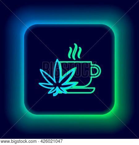 Glowing Neon Line Cup Tea With Marijuana Or Cannabis Leaf Icon Isolated On Black Background. Marijua