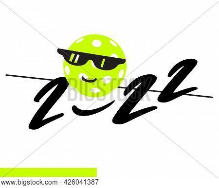 Pickleball Season 2022 Card With Pickleball Ball. Competition Poster Or Invitation. Vector Illustrat