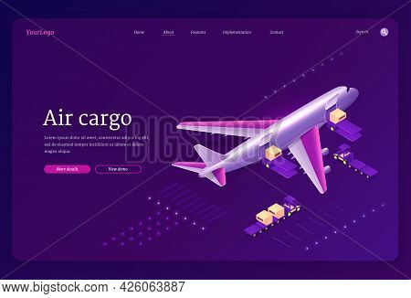 Air Cargo Isometric Landing Page. Airplane Transport Logistics, Global Delivery Company Service, Fre