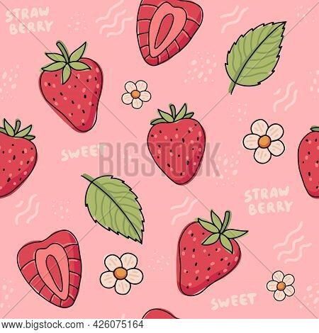 Strawberry Hand Drawn Seamless Pattern. Cute Colorful Strawberries With Flowers And Leaves In Doodle