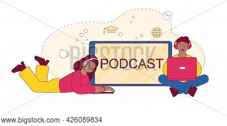 Podcast Concept Illustration. Webinar, Online Training, Tutorial Podcast Concept. Boy And A Girl Wit