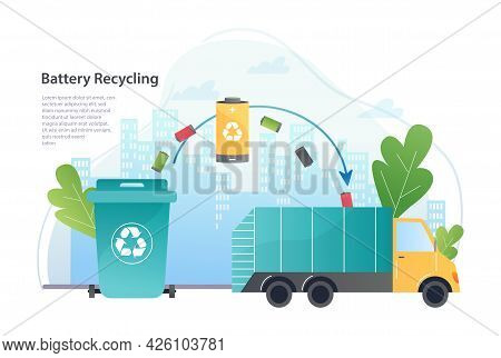Battery Recycling Concept. A Truck With Energy Waste Takes Batteries From The Sorting Tank. Reuse An