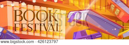 Books Festival Cartoon Banner, Glowing Bestsellers Flying Over Bookshelf. Fest Event In Bookstore Or