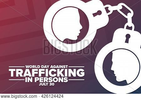 World Day Against Trafficking In Persons. July 30. Holiday Concept. Template For Background, Banner,