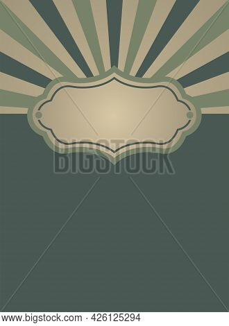 Sunlight Retro Faded Background With Vintage Frame For Text. Dark Green And Beige Color Burst Backgr