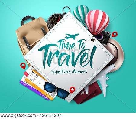 Travel Time Vector Template Design. Time To Travel Text In Empty Space Frame With Traveler Elements