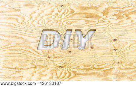 diy written on chiseled on pine plywood. 3d render.