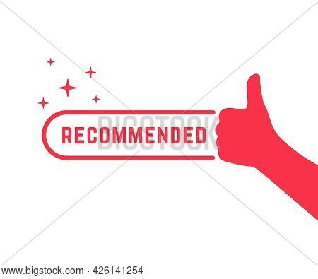 Red Recommended Icon With Thumb Up. Concept Of Great Recommendation Or Simple Sign Of Success In Bus