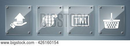 Set Shopping Basket, Trademark, Earth Globe With Dollar And Money On Hand. Square Glass Panels. Vect