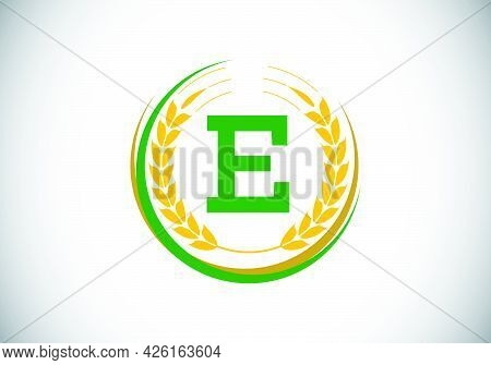 Initial Letter E Sign Symbol With Wheat Ears Wreath. Organic Wheat Farming Logo Design Concept. Agri