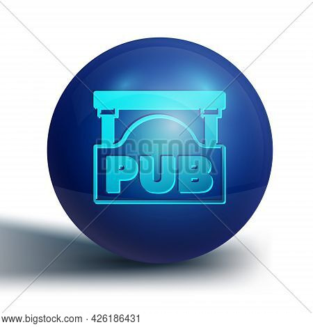 Blue Street Signboard With Inscription Pub Icon Isolated On White Background. Suitable For Advertise