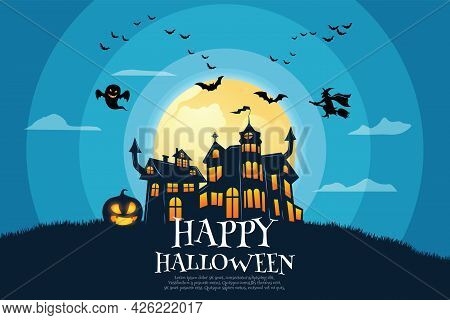 Haunted Castle With Hordes Of Bats, Witches And Ghosts On Full Moon Nights. For Posters, Banners, Br