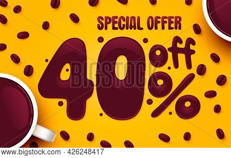 40 Percent Off. Discount Creative Composition. Coffee Special Offer. Sale Banner And Poster. Vector