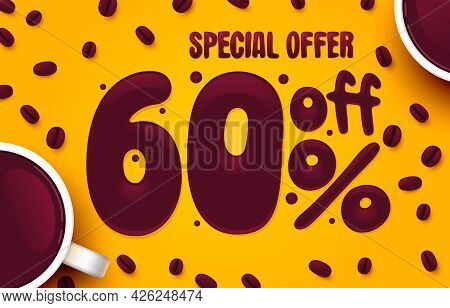60 Percent Off. Discount Creative Composition. Coffee Special Offer. Sale Banner And Poster. Vector