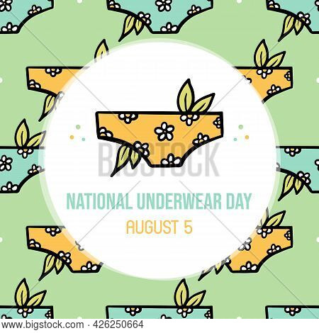 National Underwear Day Vector Cartoon Style Greeting Card, Illustration With Floral Women's Panties,