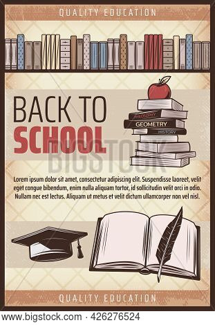 Vintage Colored Back To School Poster With Text Books Bookshelf Apple Notebook Feather Graduation Ca