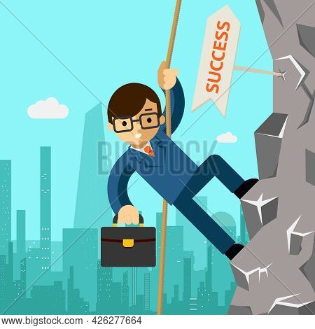 Way To Success. Businessman Aspires To Leadership. Man Climbing On The Rock. Vector Illustration