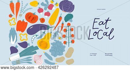 Eat Local Banner For Farmers Market. Hand Drawn Lettering With Flat Illustrations Of Veggies.