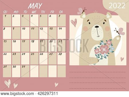 May 2022 Planner Calendar Template. Cute Happy Teddy Bear With A Bouquet Of Flowers And Butterflies.