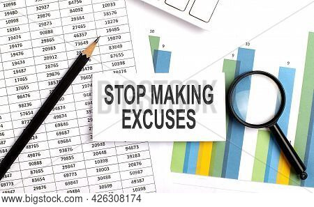 Stop Making Excuses Text On White Card On The Chart Background