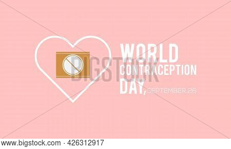 World Contraception Day Banner Or Background Observed On September Each Year. Importance Of Family P