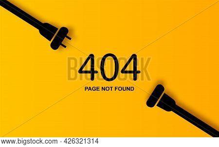 Modern Vector Illustration Of 404 Error Page Vector Template For Website, Electric Plug And Socket U