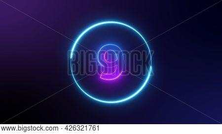 Number 9 Glowing In The Dark, Pink Blue Neon Light. Top Number One Neon Light Bright Glowing. Purple