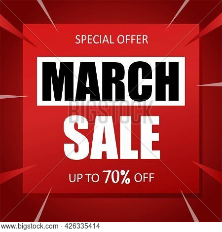 March Sale Banner Special Seasonal Offer Advertising Up To 70 Percent Off Discount Template Design V