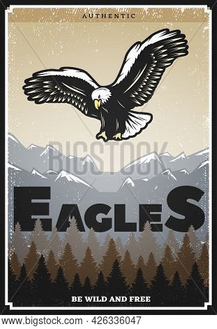 Vintage Colored American Eagle Poster With Inscription And Flying Majestic Bird On Mountain Landscap
