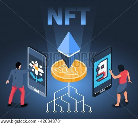 Isometric Nft Composition With Two Users Transferring Nft Token With Smartphones And Crypto Connecti