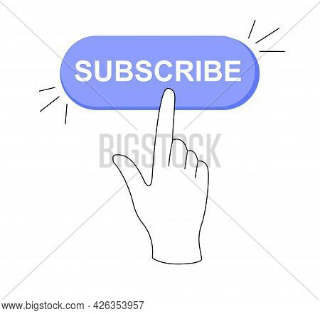 Sticker Of Online Subscribe Button Click On White Background. Click On The Registration Button. Hand