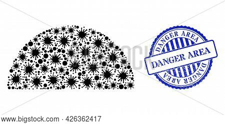 Contagious Collage Semisphere Icon, And Grunge Danger Area Stamp. Semisphere Collage For Breakout Te