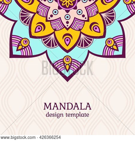 Invitation Graphic Card With Mandala. Vintage Decorative Elements. Applicable For Covers, Posters, F