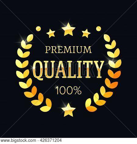 Premium Quality Golden Label With A Laurel Wreath. Vector Illustration Eps 10