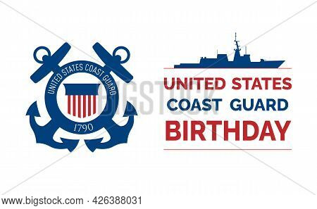 United States Coast Guard Birthday. August 4. Poster, Card, Banner, Background Design. Eps 10.