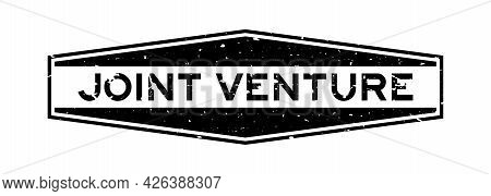 Grunge Black Joint Venture Word Hexagon Rubber Seal Stamp On White Background