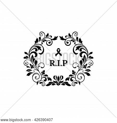 Rip Lettering Floral Funeral Frame, Ornate Grief With Monochrome Sorrow Tape. Vector Memory Inscript