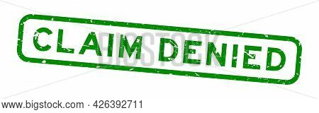 Grunge Green Claim Denied Word Square Rubber Seal Stamp On White Background