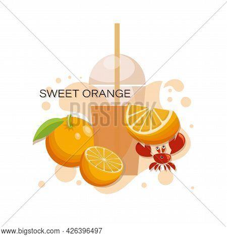 Sweet Orange. Fresh Juice. Tropical Fruits, Cute Crab With Slice Of Ripe Orange. Fresh Fruits, Red C