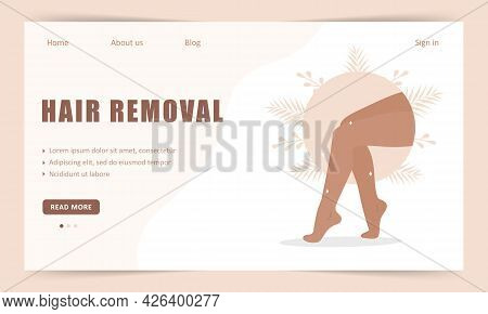 Hair Removal. Landing Page Template. Laser And Wax Epilation. Morning Routine. Perfect Smooth Female