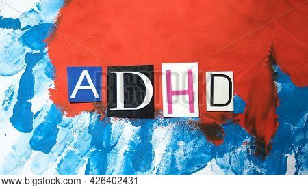 Adhd. Abbreviation Adhd From Paper Letters . Chaotic Blue Red Stripes Background. Adhd Is Attention