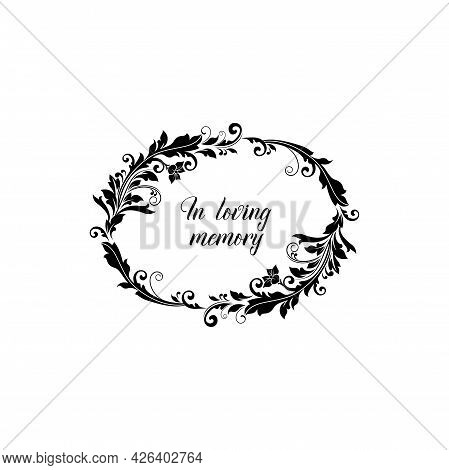 Funeral Memory Card Of Condolences And Love With Floral, Wreath Of Black Flowers, Vector. In Loving