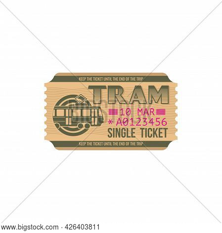 Single Ticket On City Tram Isolated Paper Card. Vector Numbered Passenger Boarding Pass On Urban Tra